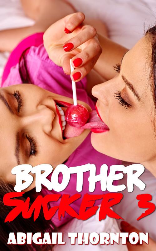 Brother Sucker 3