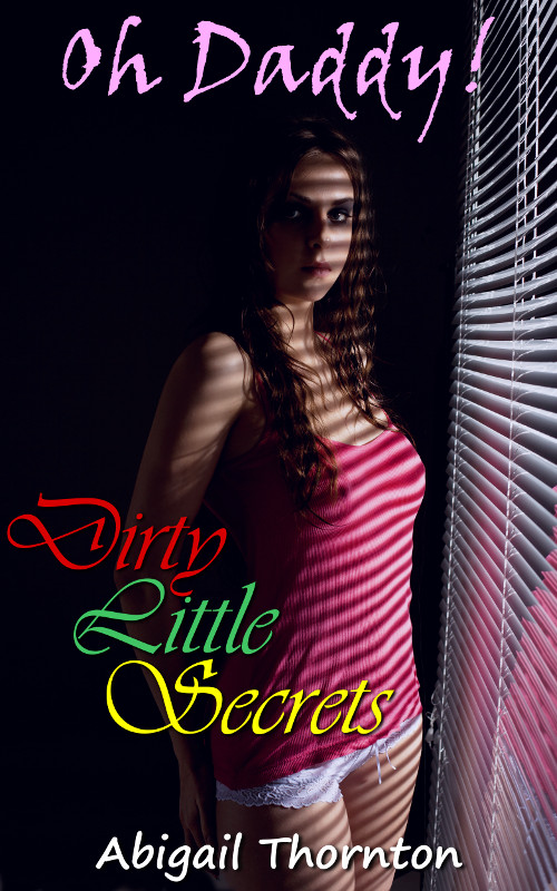 Oh Daddy! - Dirty Little Secrets