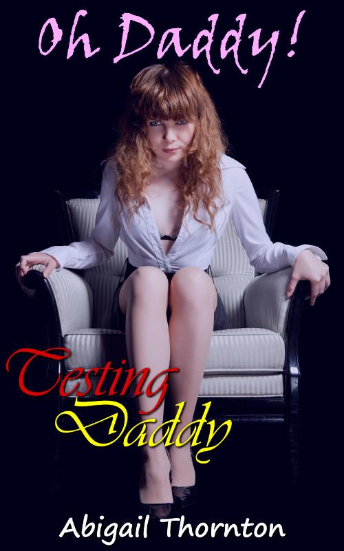 Oh Daddy! - Testing Daddy