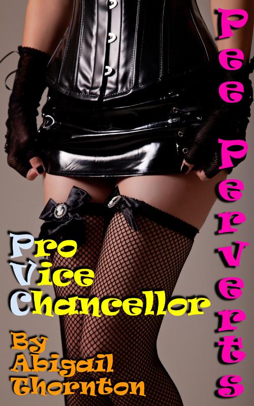 Pee Perverts: Pro Vice Chancellor
