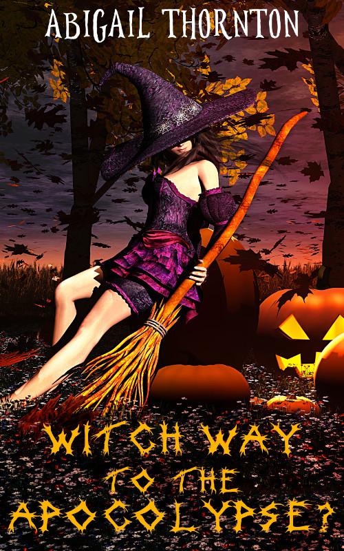 Witch Way to the Apocalypse?